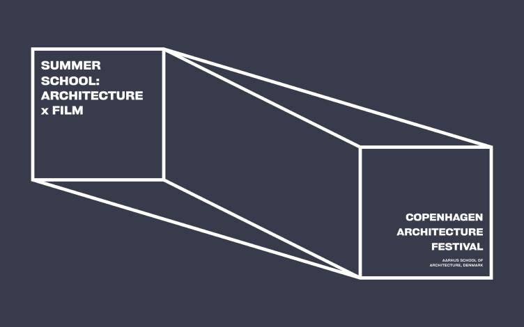 Summer School: Architecture X Film